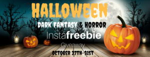 Halloween InstaFreebie Giveaway, dark fantasy and horror, Oct. 27 to Oct. 31 only
